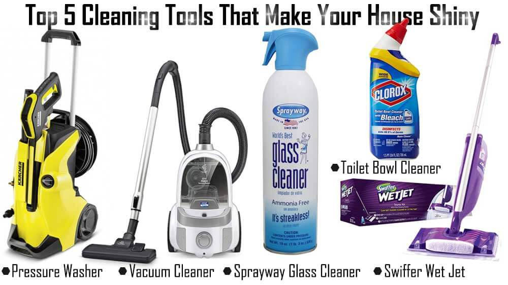 Top 5 Cleaning Tools That Make Your House Shiny