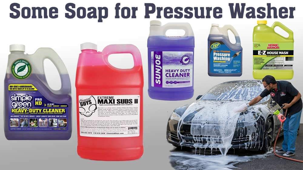 8 Best Pressure Washer Soaps/Detergents Reviews (2019 Buying