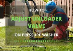 how to adjust unloader valve on pressure washer